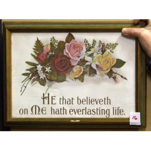 He That Believeth On Me Hath Everlasting Life'
