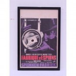 Poster Fabrique De Espions Movie 380X570 Black Frame