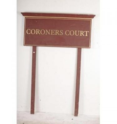 Coroners Court Signage X2 2080X1500Mm